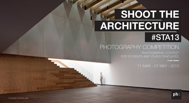 "CONCURSO-BECA PHOTOCERTAMEN ""SHOOT THE ARCHITECTURE 2013"